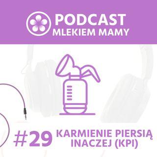 Podcast Mlekiem Mamy #29 - 15 mitów na temat karmienia piersią inaczej (KPI)