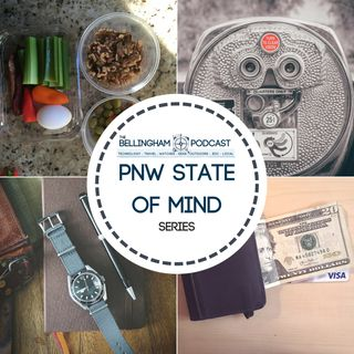 "Ep. 93 ""Mindfulness & Money"":  PNW State Of Mind Series"