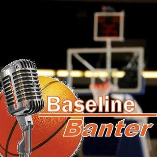 Baseline Banter