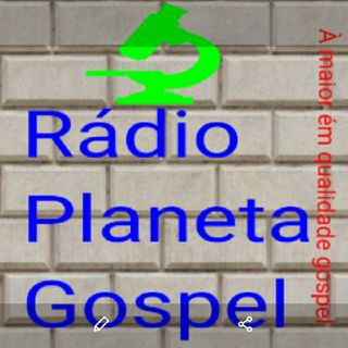 Rádio Planeta Gospel