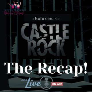 The Recap! Castle Rock