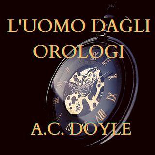 L'uomo dagli orologi_doyle_completo - Audiolibro ITA