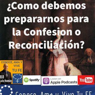 Episodio 61: ¿Como disponernos para el Sacramento de la Confesión o Reconciliación?