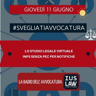 LO STUDIO LEGALE VIRTUALE – INPS SENZA PEC PER NOTIFICHE #SVEGLIATIAVVOCATURA