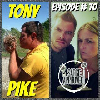 Episode #70 Tony Pike
