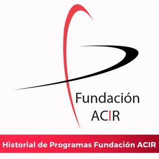 Histórico. Programa Fundación ACIR