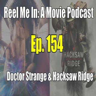 Ep. 154: Doctor Strange & Hacksaw Ridge