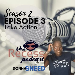 Episode 3 - Take Action!