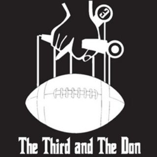 The Third and The Don Football Show- Week 7 Recap, Week 8 Preview