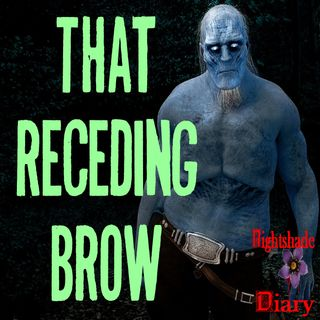 That Receding Brow | Ancient Curse Story | Podcast
