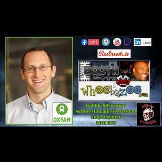 May 25, 2021: Robbie Silverman of OxFam, Travis Partington & Richard Fitts Jr.