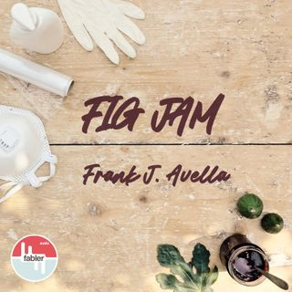 Fig Jam | by Frank J. Avella
