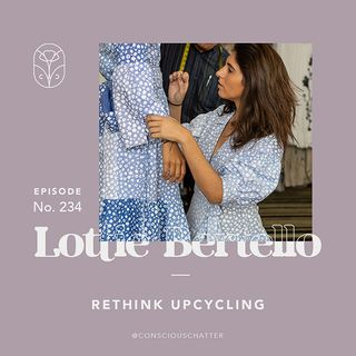 "S05 Episode 234 | Rethinking upcycling, questioning trends & reimagining what ""seasons"" mean"