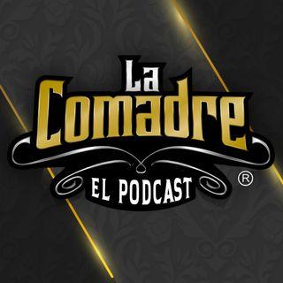La Comadre - El Podcast