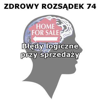 74 - Błędy przy sprzedaży mieszkania (wraz z Katarzyną Stachurską-Rexha)