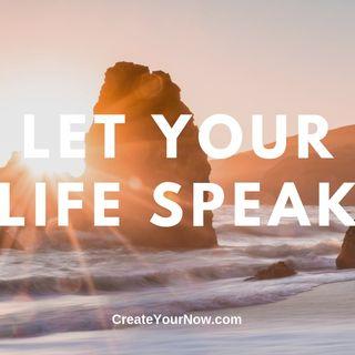 1667 Let Your Life Speak