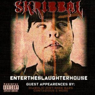 EP. 27: Review - My 1st Mixtape! Skribbal - Enter the Slaughterhouse