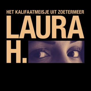 Special: 'Laura H. - De podcast'