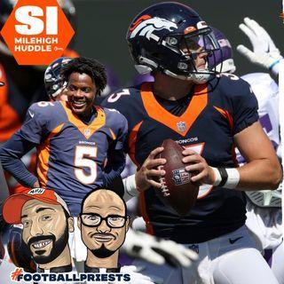 HU #739: Broncos-Vikings Day 2 | Lock Bounces Back, Paton Weighs in
