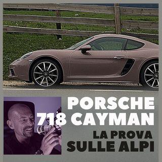 Porsche 718 Cayman, prova sulle Alpi