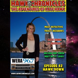 "Episode 82 Hawk Chronicles ""Hawk Down"""