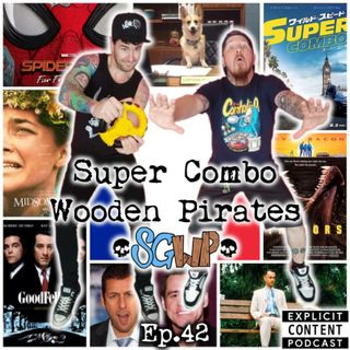 Ep 42 - Super Combo Wooden Pirates