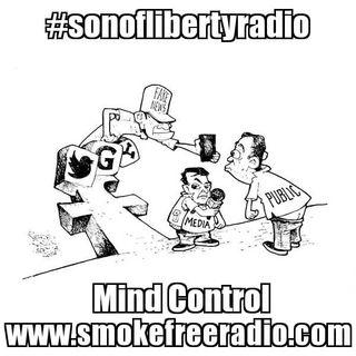 #sonoflibertyradio - Mind Control