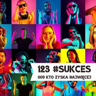009 – Kto może najwięcej zyskać dzięki filozofii praw sukcesu?