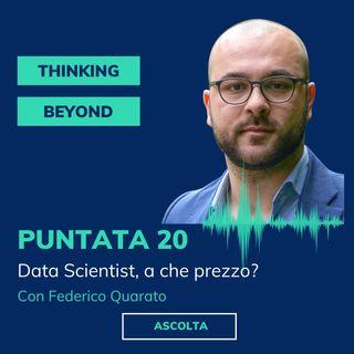 Puntata 20 - Data Scientist, a che prezzo?