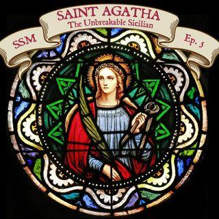 St. Agatha: The Unbreakable Sicilian