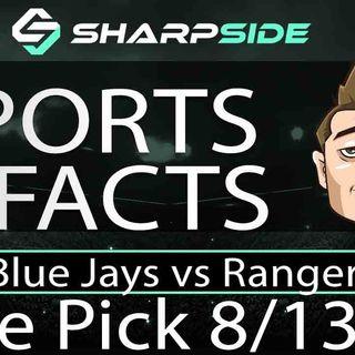 FREE MLB Betting Pick: Blue Jays vs. Rangers - August 13th