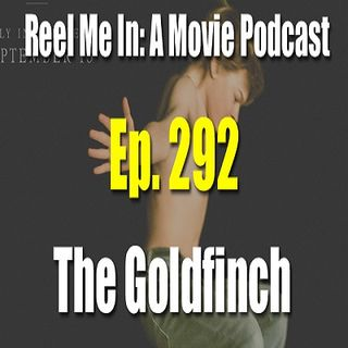 Ep. 292: The Goldfinch