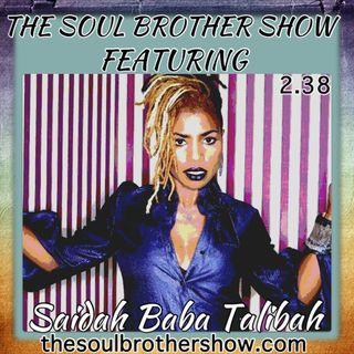 The Soul Brother Show Featuring Saidah Baba Talibah