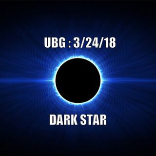 The Unpleasant Blind Guy : 3/24/18 - Dark Star