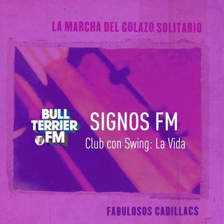 SignosFM #ClubConSwing La Vida