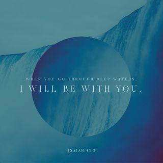 Episode 159: Isaiah 43:2 (June 8, 2018)