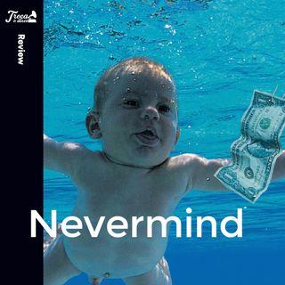 Album Review #64: Nirvana - Nevermind