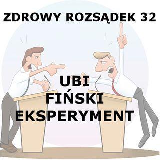 32 - Finski eksperyment z UBI