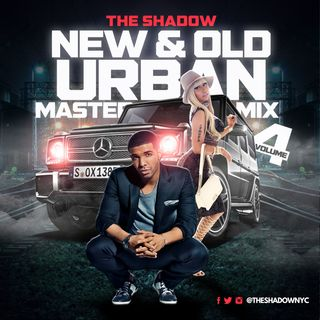 The Shadow Presents New & Old Urban Mastermix Vol. 4