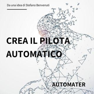 2 - Crea il tuo Pilota Automatico