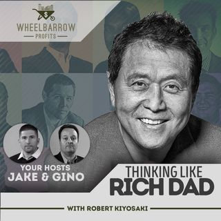 Thinking Like A Rich Dad with Robert Kiyosaki