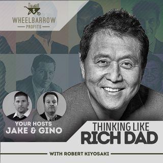 Thinking Like A Rich Dad with Robert Kiyosaki