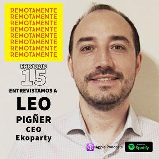 15 - Entrevistamos a Leonardo Pigñer, uno de los fundadores y actual CEO de Ekoparty.