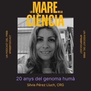 EP02: 20 anys del genoma humà amb la Sílvia Pérez Lluch
