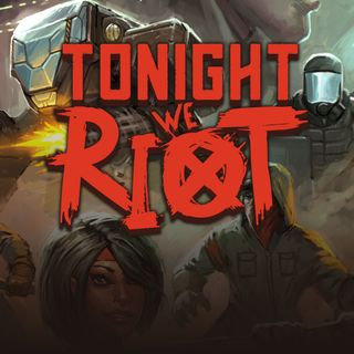 17 - Resenha #4 - Tonight We Riot