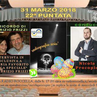 Radiografia Scio' - N.22 del 31-03-2018
