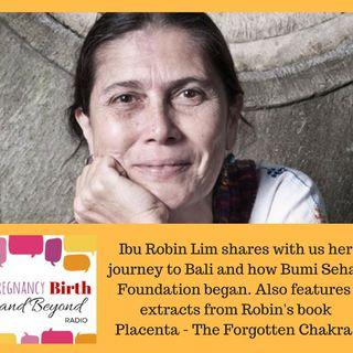 Interview with Ibu Robin Lim; Healthy Birth Healthy Earth