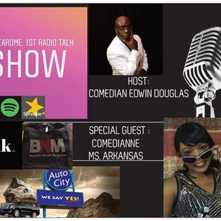Uheardme 1ST RADIO TALK  SHOW -Comedianne Ms. Arkansas