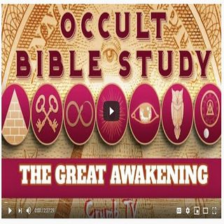 "Occult Bible Study Part 2 - ""The Great Awakening"" - Crumb TV audio #CrumbTV ( @CrumbTV1 ) ( #GetSNATCHED )"