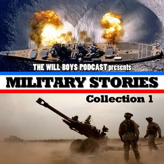 S1:E8 Military Stories Collection 1